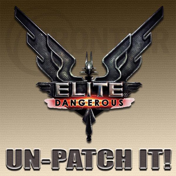 Elite Dangreous Unpatch small.jpg