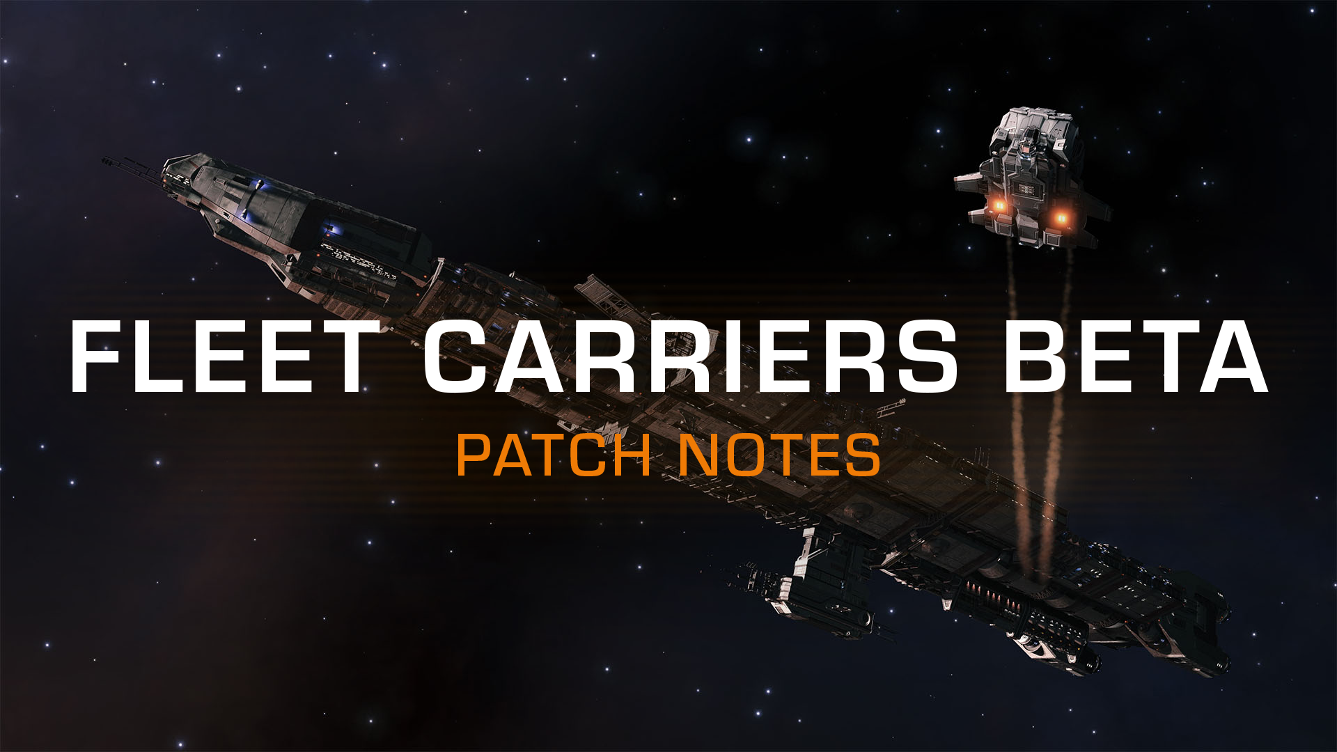 fleet_carrier_beta_2_patchnotes1920-x-1080.png