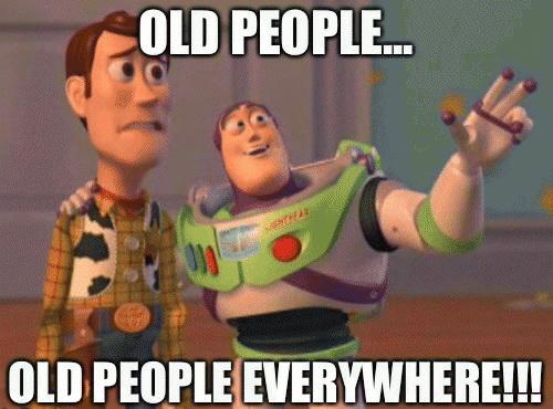 old-people-oldpeople-everywhere.jpg